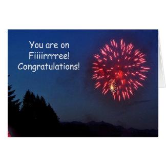 You're on Fiiiirrree - Congratulations - Art Card