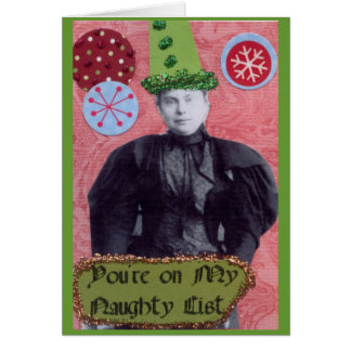 You're on My Naughty List Greeting Card