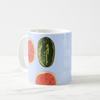 """""""You're one in a Melon"""" Fruit Thank You Mug Gift"""