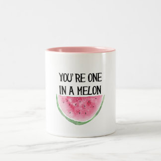 You're one in a Melon mug
