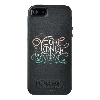 You're One Of Us Now Colorful Graphic OtterBox iPhone 5/5s/SE Case