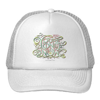 You're One Of Us Now Green Graphic Trucker Hat