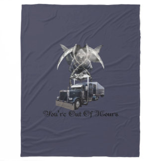 You're Out of Hours Trucker's Fleece Blanket