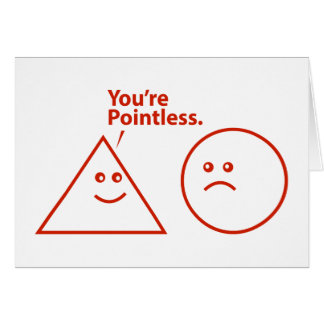 You're Pointless Card