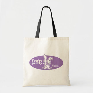 You're Pretty Ugly Tote Bags