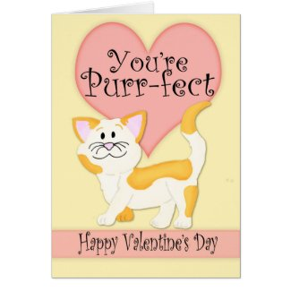 You're Purrfect 5x7 Valentine's Day Greeting Card
