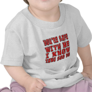 You're safe with me i know TANG SOO DO. T Shirts