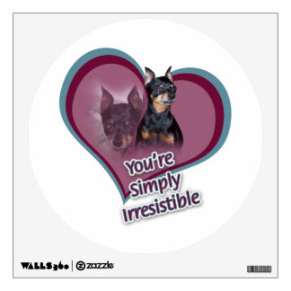 You're Simply Irresistible Min Pin Wall Decal