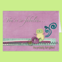 You're so Fabulous Greeting Card