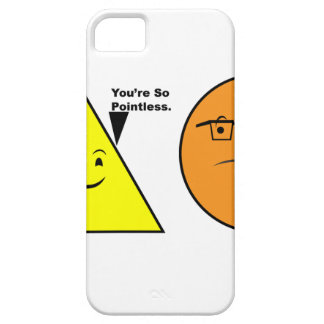 You're So Pointless - Funny Geometry iPhone SE/5/5s Case