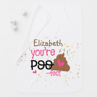 Youre So POOFECT (Add Baby Girls Name) Shower Baby Blanket