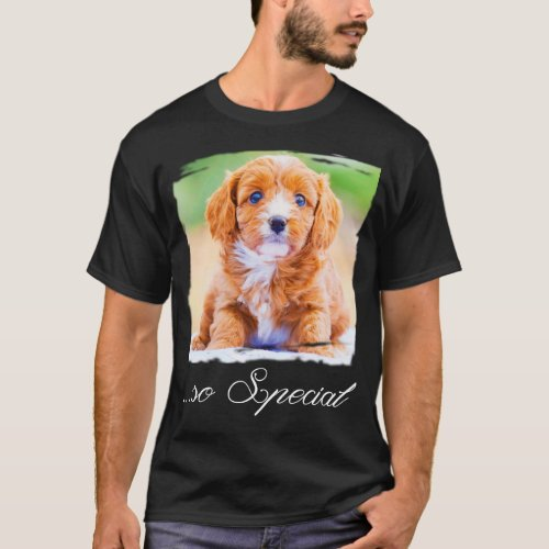 Youre So Special T_Shirt