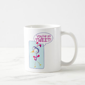 You're So Tweet Coffee Mug