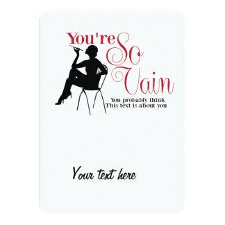 You're so vain 5x7 paper invitation card