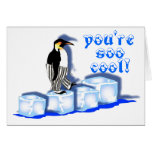 You're soo cool! card