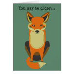 You're Still a Fox Greeting Card