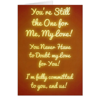 You're Still the One! I Love You. Card