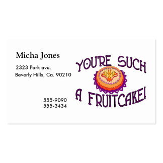 You're Such A Fruitcake Business Card Templates