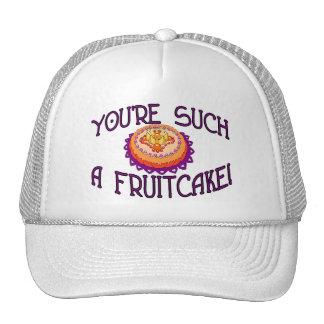 You're Such A Fruitcake Trucker Hat
