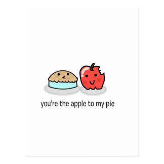 You're the apple to my pie postcard