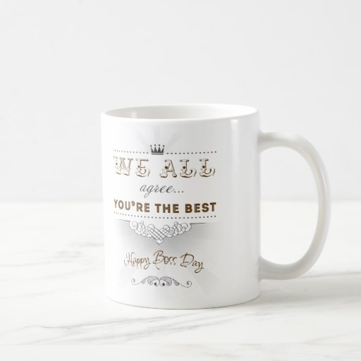 You're the best, Happy Boss's Day Coffee Mug
