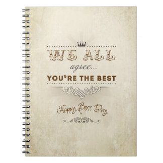 You're the best, Happy Boss's Day Note Books