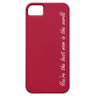 You're The Best Mom In The World - Red - iPhone SE/5/5s Case