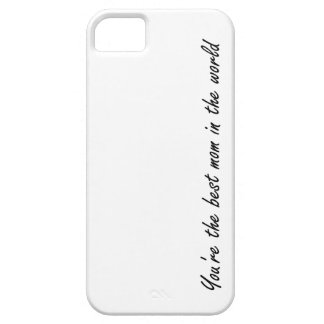 You're The Best Mom In The World - White - iPhone SE/5/5s Case