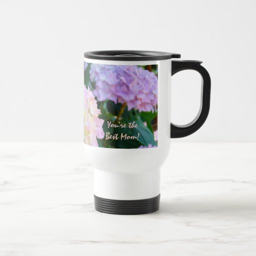 You 39 Re The Best Mom Travel Coffee Mugs Flowers Zazzle