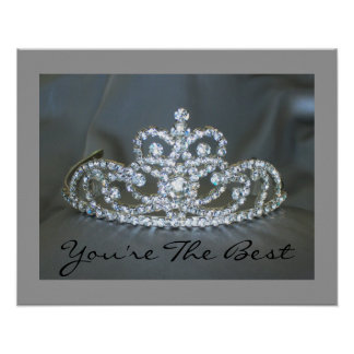 You're The Best Tiara Poster
