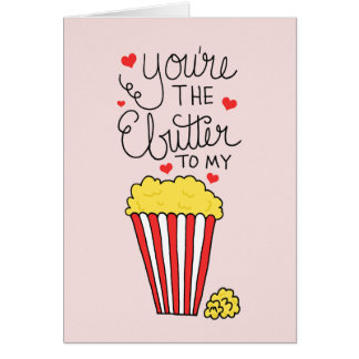 You're The Butter To My Popcorn Valentine's Day Card