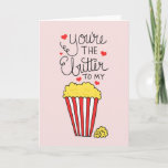 You're The Butter To My Popcorn Valentine's Day Holiday Card