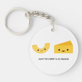 You're the Cheese to my Macaroni Acrylic Keychain