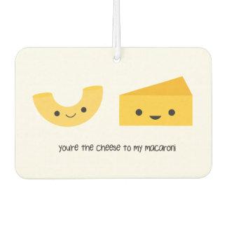 You're the Cheese to my Macaroni Air Freshener