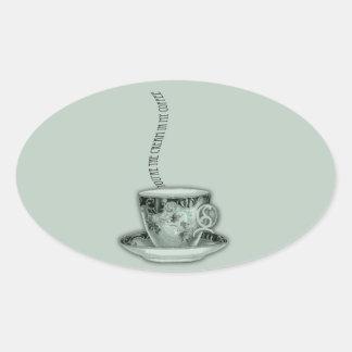 You're the Cream in My Coffee Valentine Oval Sticker
