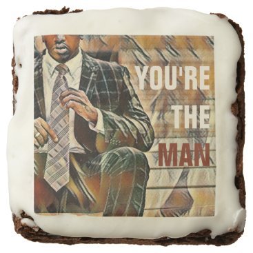 Professional Business You're the Man Chocolate Brownie