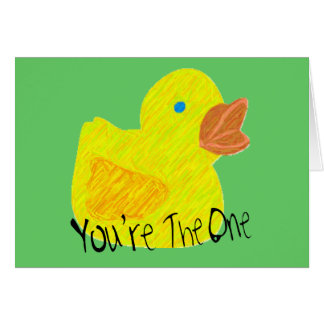 You're The One Greeting Card