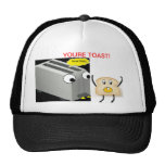 You're Toast Hat