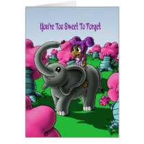 """""""You're Too Sweet To Forget"""" Card"""