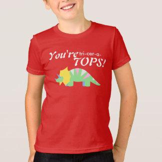 You're tri-cer-a-TOPS! T-shirt