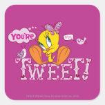 You're Tweet Square Sticker