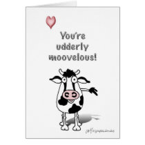 You're udderly moovelous! card