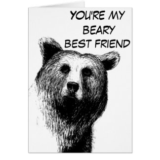 You're unBEARable Greeting Card