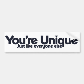 You're Unique Bumper Sticker