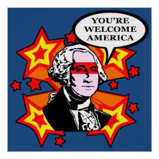 You're Welcome America Poster