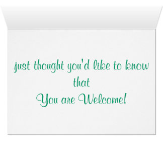 """You're Welcome"" card"