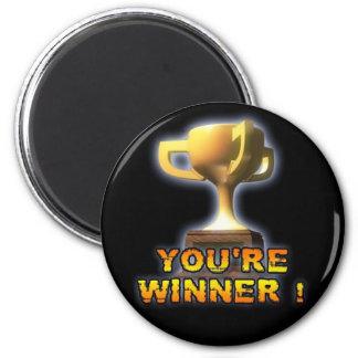YOU'RE WINNER 2 INCH ROUND MAGNET