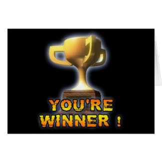 YOU'RE WINNER CARD