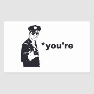 You're Your Grammar Police Rectangular Sticker