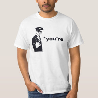 You're Your Grammar Police Tee Shirt